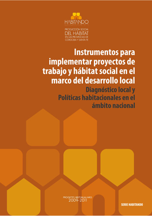 Instrumentos para implementar proyectos de trabajo y hábitat social